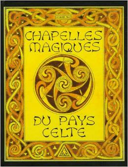 chapellesmagiquesdupayscelte